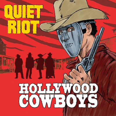 CD Shop - QUIET RIOT HOLLYWOOD COWBOYS