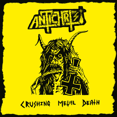CD Shop - ANTICHRIST CRUSHING METAL DEATH