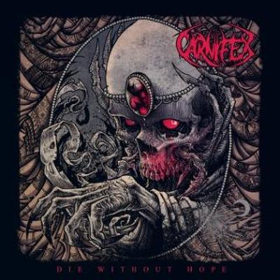 CD Shop - CARNIFEX DIE WITHOUT HOPE