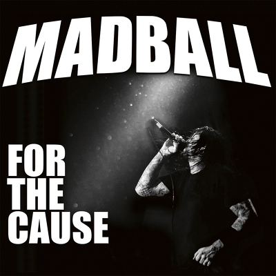 CD Shop - MADBALL FOR THE CAUSE