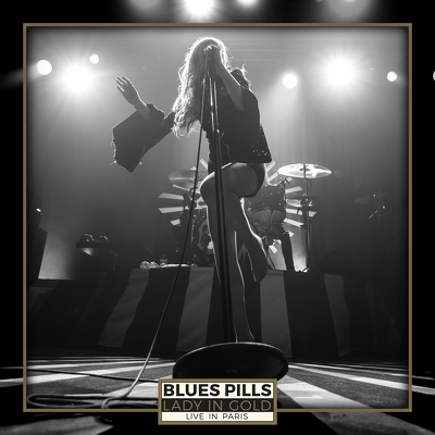 CD Shop - BLUES PILLS LADY IN GOLD: LIVE IN PARI