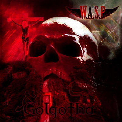 CD Shop - W.A.S.P. GOLGOTHA