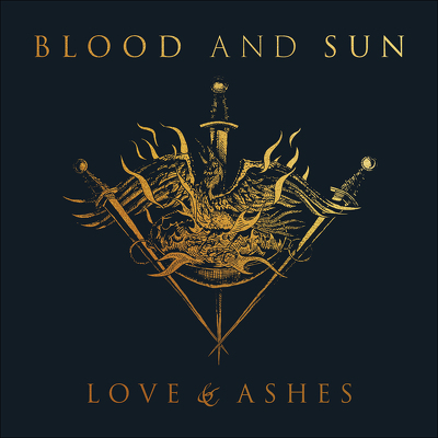 CD Shop - BLOOD AND SUN LOVE & ASHES
