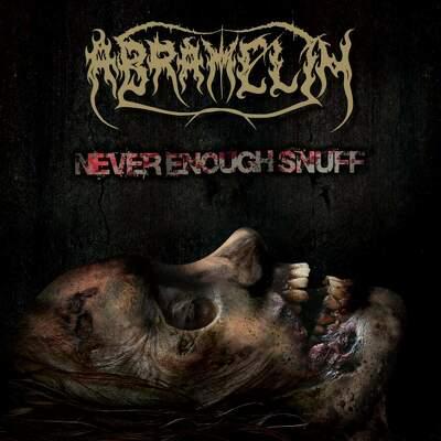 CD Shop - ABRAMELIN NEVER ENOUGH SNUFF