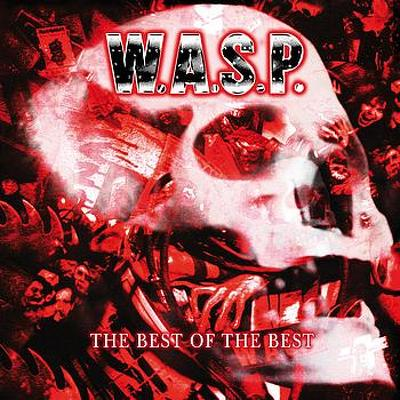 CD Shop - W.A.S.P. (B) THE BEST OF THE BEST