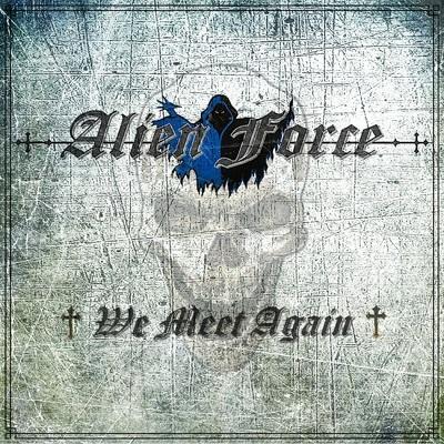 CD Shop - ALIEN FORCE WE MEET AGAIN