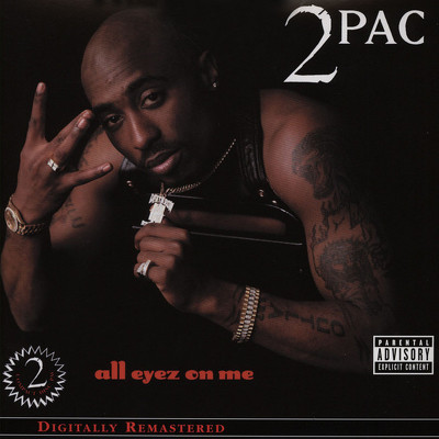 CD Shop - 2PAC ALL EYEZ ON ME DIGITALLY REMASTER