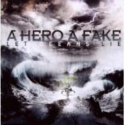 CD Shop - A HERO A FAKE LET OCEANS LIE