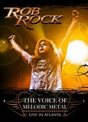 CD Shop - ROB ROCK THE VOICE OF MELODIC METAL-LI