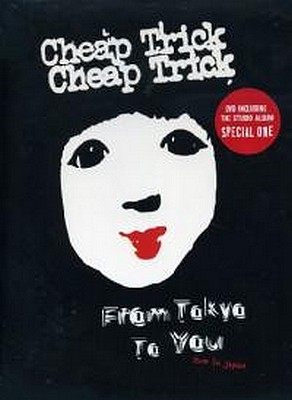 CD Shop - CHEAP TRICK FROM TOKYO TO YOU