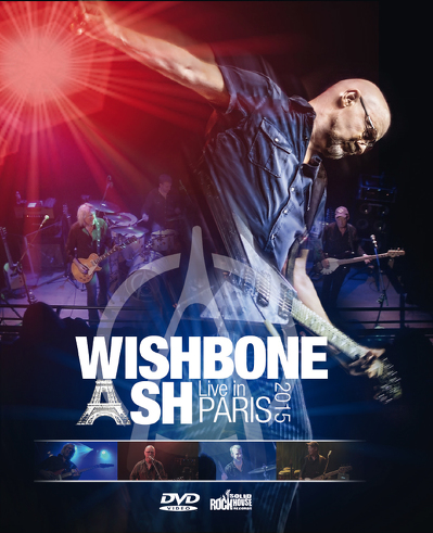 CD Shop - WISHBONE ASH LIVE IN PARIS 2015