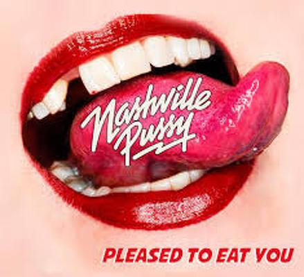 CD Shop - NASHVILLE PUSSY PLEASED TO EAT YOU LTD