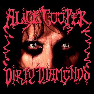 CD Shop - ALICE COOPER DIRTY DIAMONDS LTD.