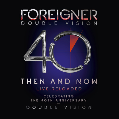 CD Shop - FOREIGNER DOUBLE VISION: THEN AND NOW
