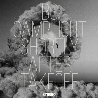 CD Shop - BC CAMPLIGHT SHORTLY AFTER TAKEOFF LTD.