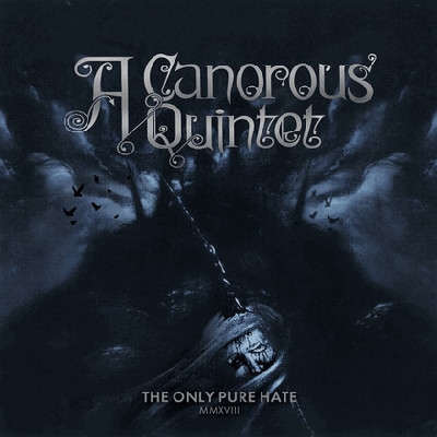 CD Shop - A CANOROUS QUINTET THE ONLY PURE HATE