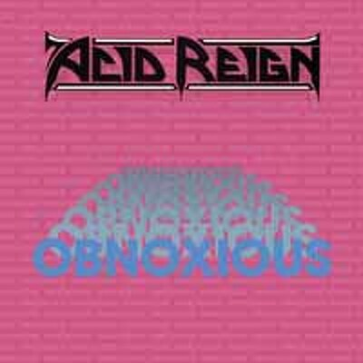 CD Shop - ACID REIGN OBNOXIOUS LTD.