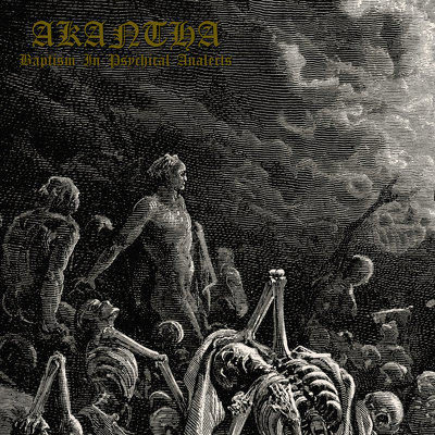CD Shop - AKANTHA BAPTISM IN PSYCHICAL ANALECTS