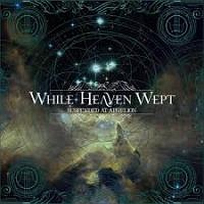 CD Shop - WHILE HEAVEN WEPT (B) SUSPENDED AT APH