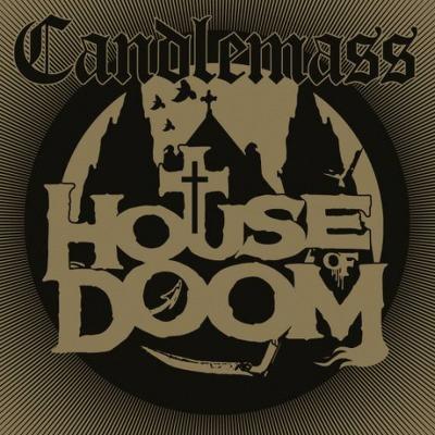 CD Shop - CANDLEMASS HOUSE OF DOOM LTD.