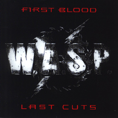 CD Shop - W.A.S.P. FIRST BLOOD, LAST CUTS LTD.