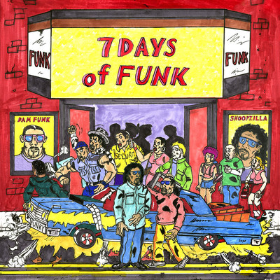 CD Shop - 7 DAYS OF FUNK & DAM-FUNK & SNOOPZILLA -