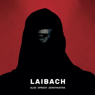 CD Shop - LAIBACH ALSO SPRACH ZARATHUSTRA LTD.