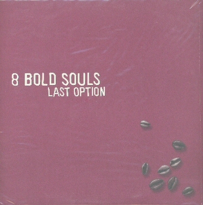 CD Shop - 8 BOLD SOULS LAST OPTION