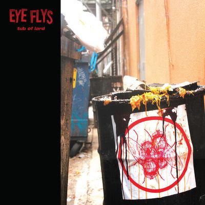CD Shop - EYE FLYS TUB OF LARD LTD.