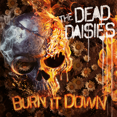 CD Shop - DEAD DAISIES, THE BURN IT DOWN PICTURE