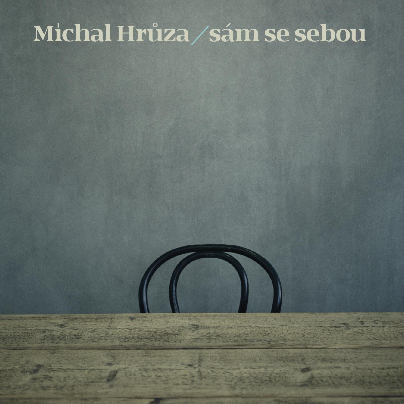 CD Shop - HRUZA MICHAL SAM SE SEBOU