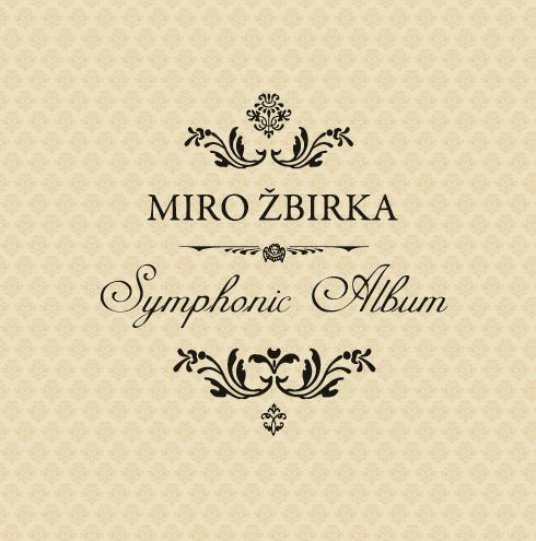 CD Shop - ZBIRKA MIROSLAV SYMPHONIC ALBUM
