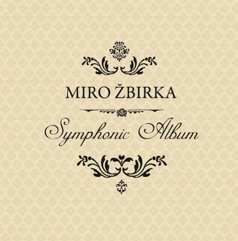 CD Shop - ZBIRKA MIROSLAV SYMPHONIC ALBUM