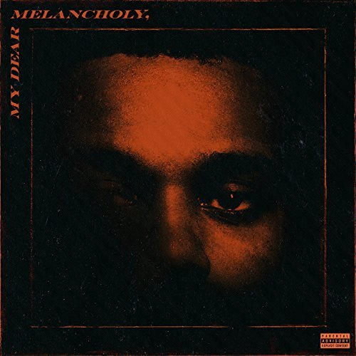 CD Shop - THE WEEKND MY DEAR MELANCHOLY