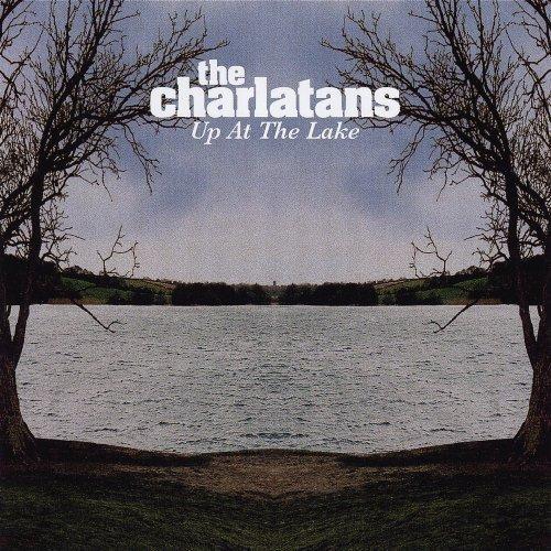 CD Shop - CHARLATANS UP AT THE LAKE