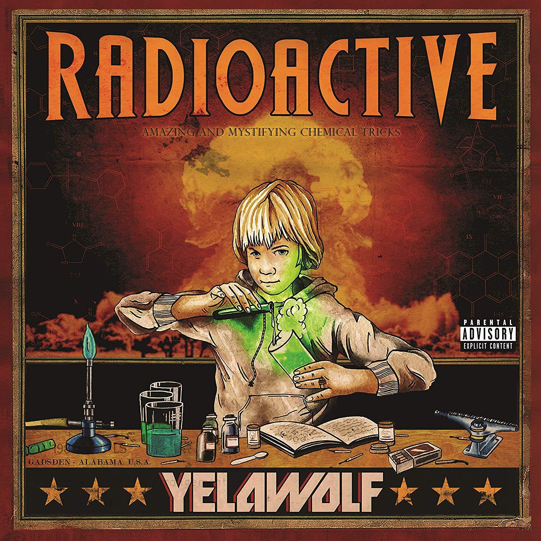 CD Shop - YELAWOLF RADIOACTIVE