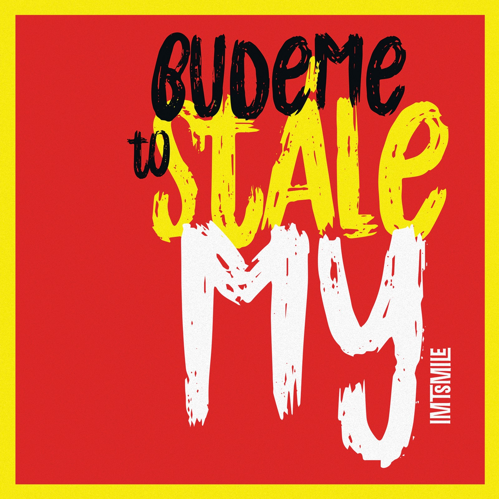 CD Shop - I.M.T.SMILE BUDEME TO STALE MY