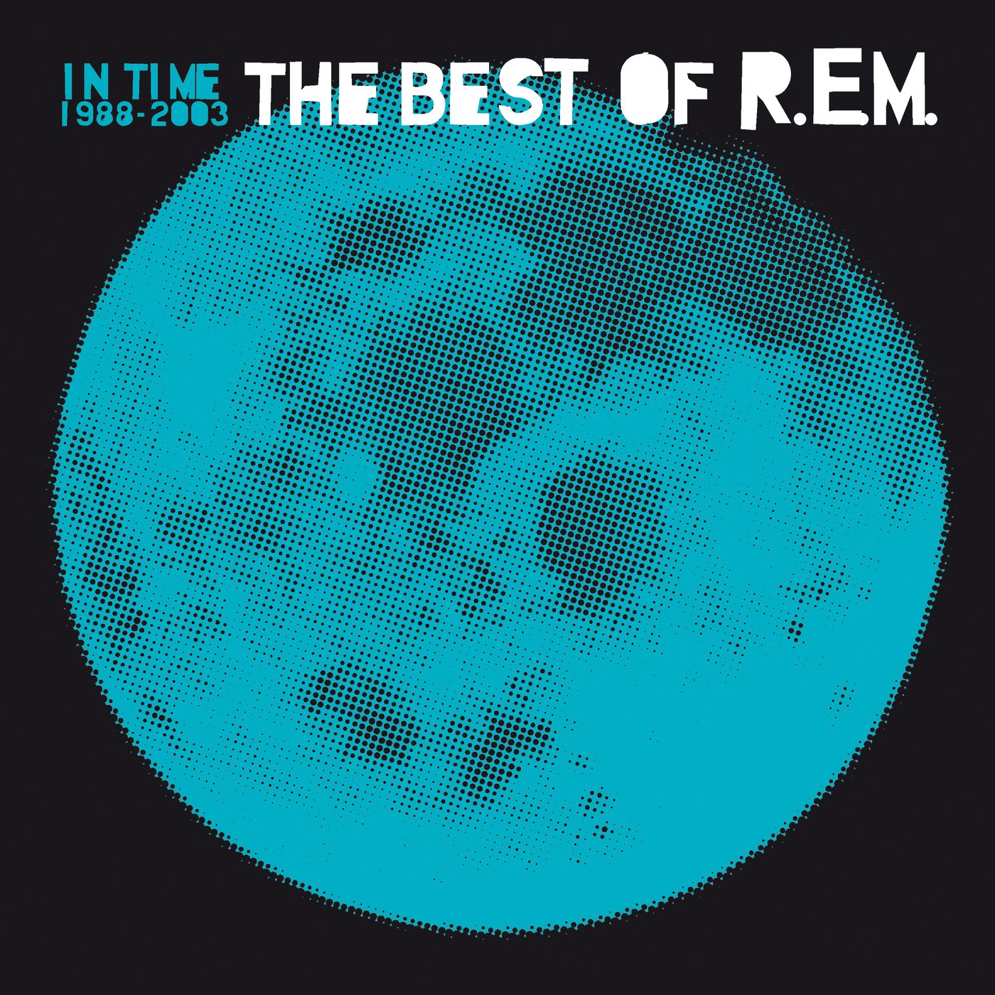 CD Shop - R.E.M. IN TIME: THE BEST OF R.E.M. 1988-2003