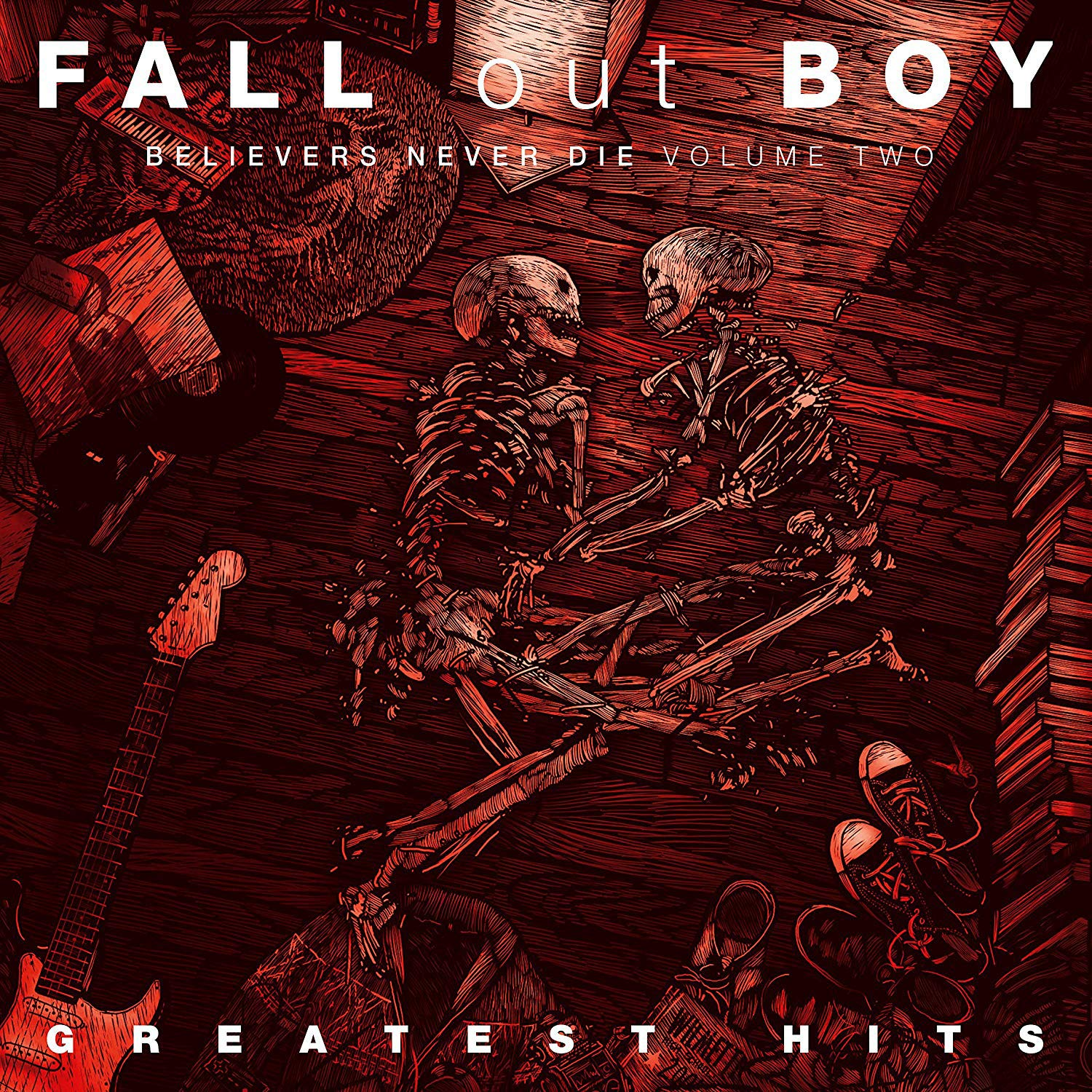 CD Shop - FALL OUT BOY GREATEST HITS: BELIEVERS NEVER DIE VOLUME 2