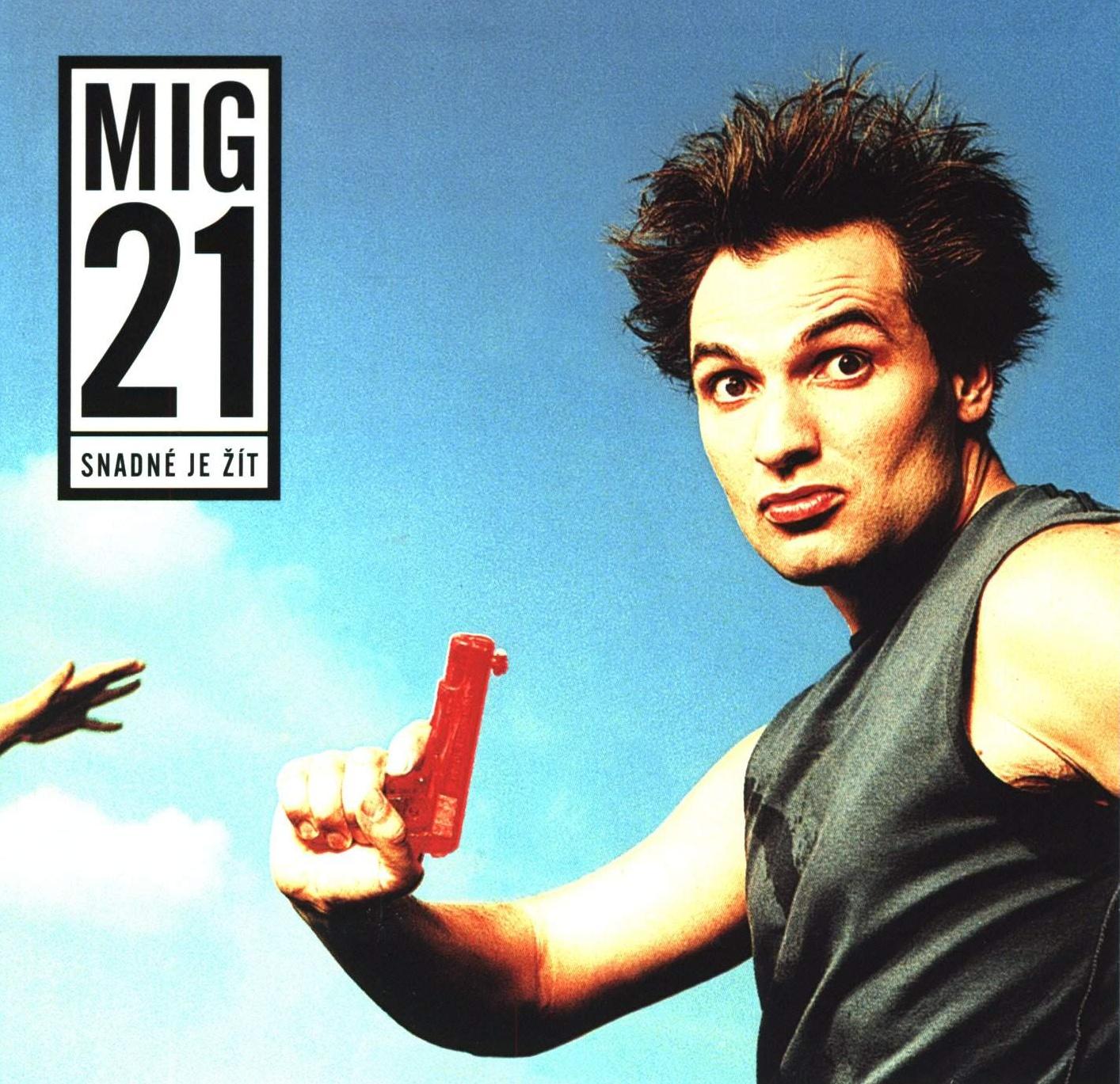 CD Shop - MIG 21 SNADNE JE ZIT