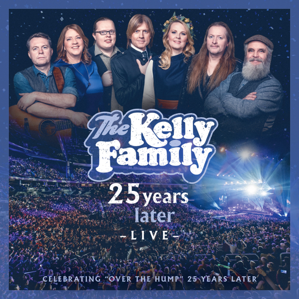CD Shop - KELLY FAMILY 25 YEARS LATER - LIVE