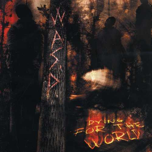 CD Shop - W.A.S.P. DYING FOR THE WORLD