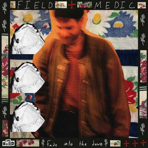 CD Shop - FIELD MEDIC FADE INTO THE DAWN