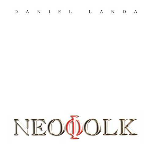 CD Shop - LANDA, DANIEL NEOFOLK