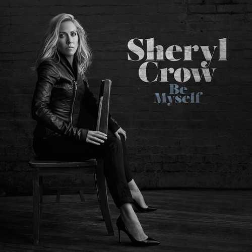 CD Shop - CROW, SHERYL BE MYSELF