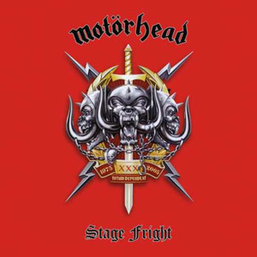 CD Shop - MOTORHEAD STAGE FRIGHT (LIVE AT THE PHILIPSHALLE, DÜSSELDORF, GERMANY, DECEMBER 7, 2004)