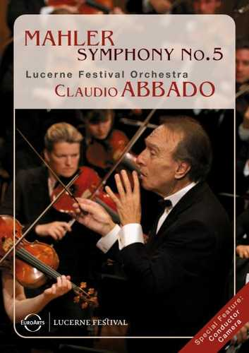 CD Shop - ABBADO, CLAUDIO ABBADO CONDUCTS THE LUCERNE FESTIVAL ORCHESTRA, MAHLER 5 - BLU-RAY