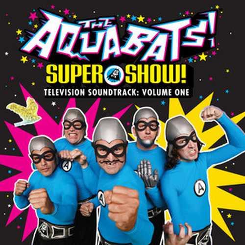CD Shop - AQUABATS, THE SUPER SHOW! TELEVISION SOUNDTRACK: VOLUME ONE