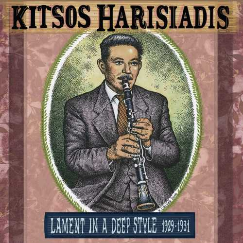 CD Shop - HARISIADIS, KITSOS LAMENT IN A DEEP STYLE 1929-1931
