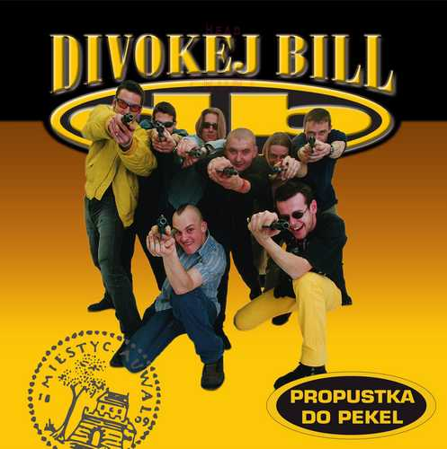 CD Shop - DIVOKEJ BILL PROPUSTKA DO PEKEL